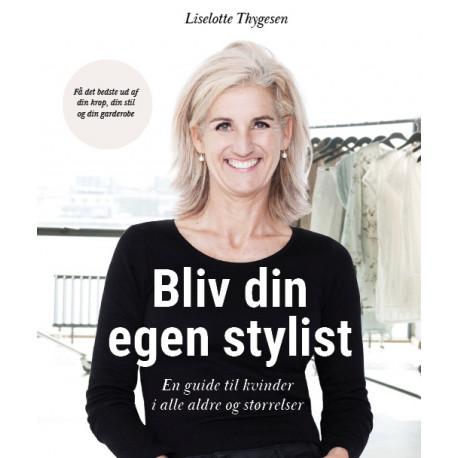 Bliv din egen stylist - En guide til kvinder i alle aldre og størrelser