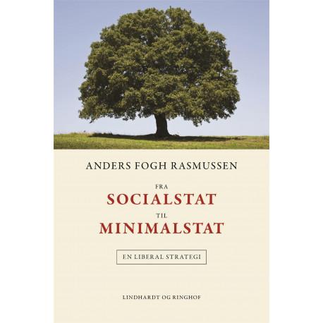 Fra socialstat til minimalstat: En liberal strategi