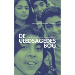 De uledsagedes bog: Ti beretninger fra børn og unge på flugt