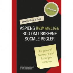 Aspiens hemmelige bog om uskrevne sociale regler: en guide til teenagere med Aspergers syndrom