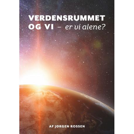 Verdensrummet og Vi: Er vi alene?