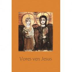 Vores ven Jesus