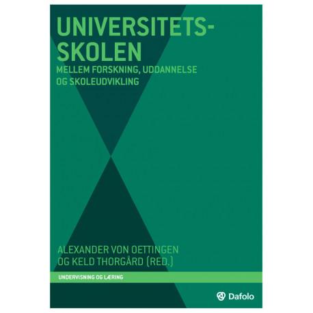 Universitetsskolen: Mellem forskning, uddannelse og skoleudvikling