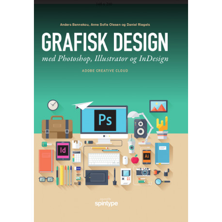 Grafisk design med Photoshop, Illustrator og InDesign: Adobe Creative Cloud CC