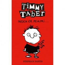 Timmy Taber 1: Ingen er fejlfri...