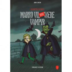 Marko vil IKKE være vampyr