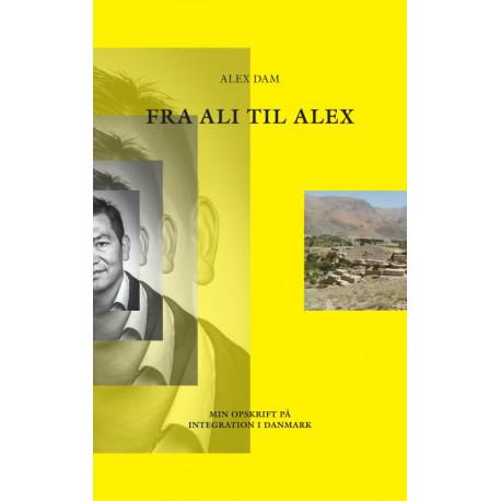 Fra Ali til Alex: Min opskrift på integration i Danmark