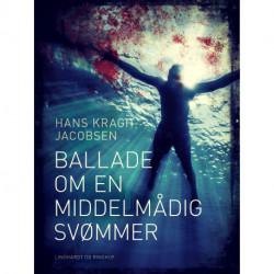 Ballade om en middelmådig svømmer