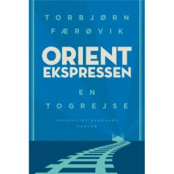 Orientekspressen: En togrejse