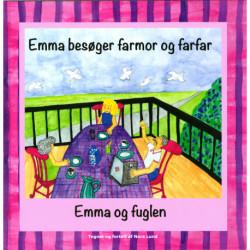 Emma besøger farmor og farfar / Emma og fuglen