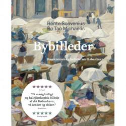 Bybilleder: Kunstnernes og forfatternes København