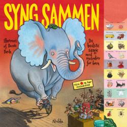 Syng sammen - De bedste sange med melodier for børn: (Med lydpanel)