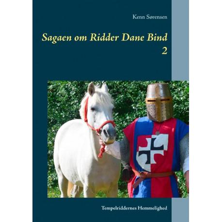 Sagaen om Ridder Dane Bind 2: Tempelriddernes Hemmelighed