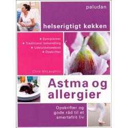Astma og allergier: Opskrifter og gode råd til et smertefrit liv