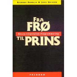 Fra frø til prins: Neuro Lingvistisk Programmering