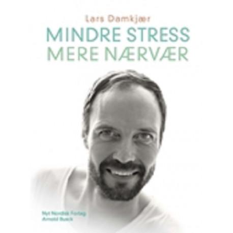 Mindre stress mere nærvær