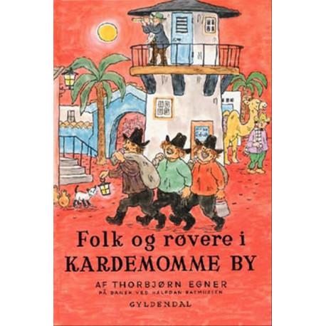 Folk og røvere i Kardemomme by (Bog, Indbundet, Dansk) af Thorbjørn Egner