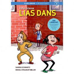 Vores klasse - Lias dans: Carlsens Læsestart