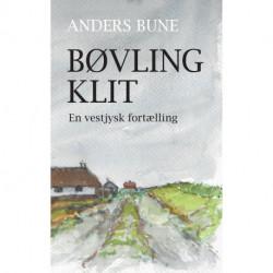 Bøvling Klit: En vestjysk fortælling