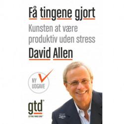 Få tingene gjort (Ny udgave): kunsten at være produktiv uden stress