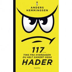 117 ting fra hverdagen du helt sikkert også hader