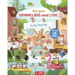 Min sjove vrimmelbog med lyde: En dag i Myldreby: med over 50 lyde