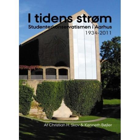 I tidens strøm: studenterkonservatismen i Aarhus - 1934-2011