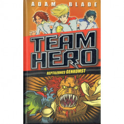 Team Hero (3) Reptilernes genkomst