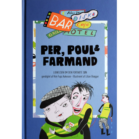 Per, Poul & Farmand