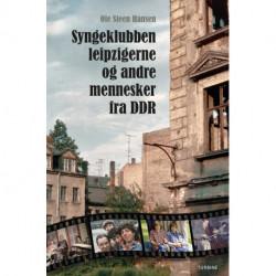 Syngeklubben, Leipzigerne og andre mennesker fra DDR