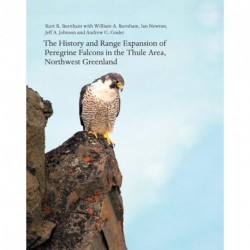 Meddelelser om Grønland - The history and range expansion of Peregrine Falcons in the Thule Area, Northwest Greenland (Vol. 60)