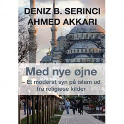 Med nye øjne: Et moderat syn på islam ud fra religiøse kilder
