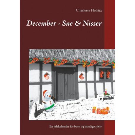 December - Sne & Nisser: En julekalender for børn og barnlige sjæle