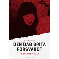 Den dag Brita forsvandt: Pedal Ove-sagen