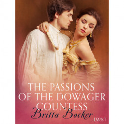 The Passions of the Dowager Countess - Erotic Short Story