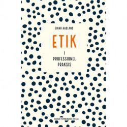 Etik i professionel praksis
