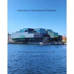 En Arkitekturhistorisk Periode fra år 2000 -2 Inderhavnen