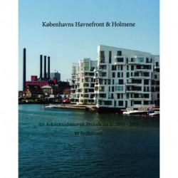 En Arkitekturhistorisk Periode fra år 2000 -1 Sydhavnen