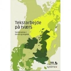Tekstarbejde på tværs: Tekstanalyse i dansk og engelsk