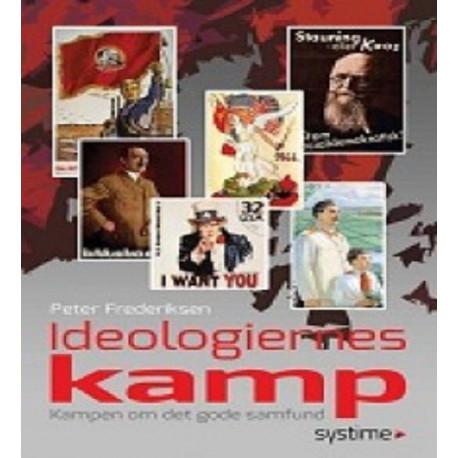 Ideologiernes kamp: kampen om det gode samfund