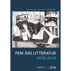 Fem års litteratur 2010-2014