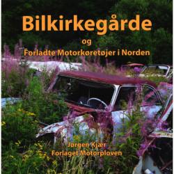 Bilkirkegårde og forladte motorkørertøjer i Norden