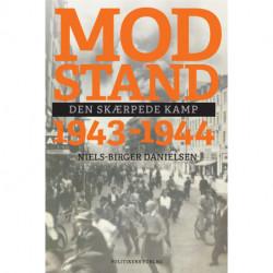 Modstand 1943-1944: Den skærpede kamp
