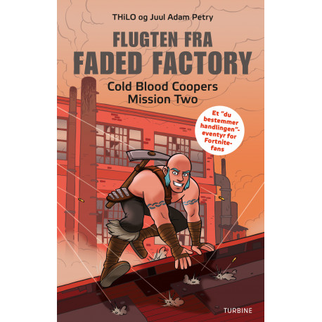 Flugten fra Faded Factory – Cold Blood Coopers Mission Two