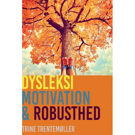Dysleksi, motivation og robusthed