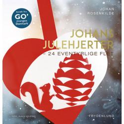 Johans julehjerter: 24 eventyrlige flet
