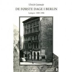 De første dage i Berlin: Lydspor: 1989-1996