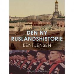 Den ny Ruslandshistorie