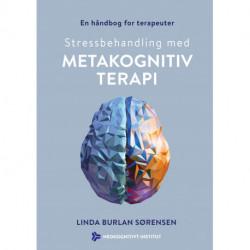 Stressbehandling med metakognitiv terapi: En håndbog for terapeuter