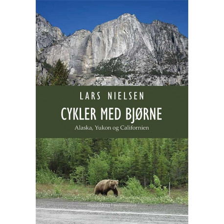 Cykler med bjørne: Alaska, Yukon og Californien